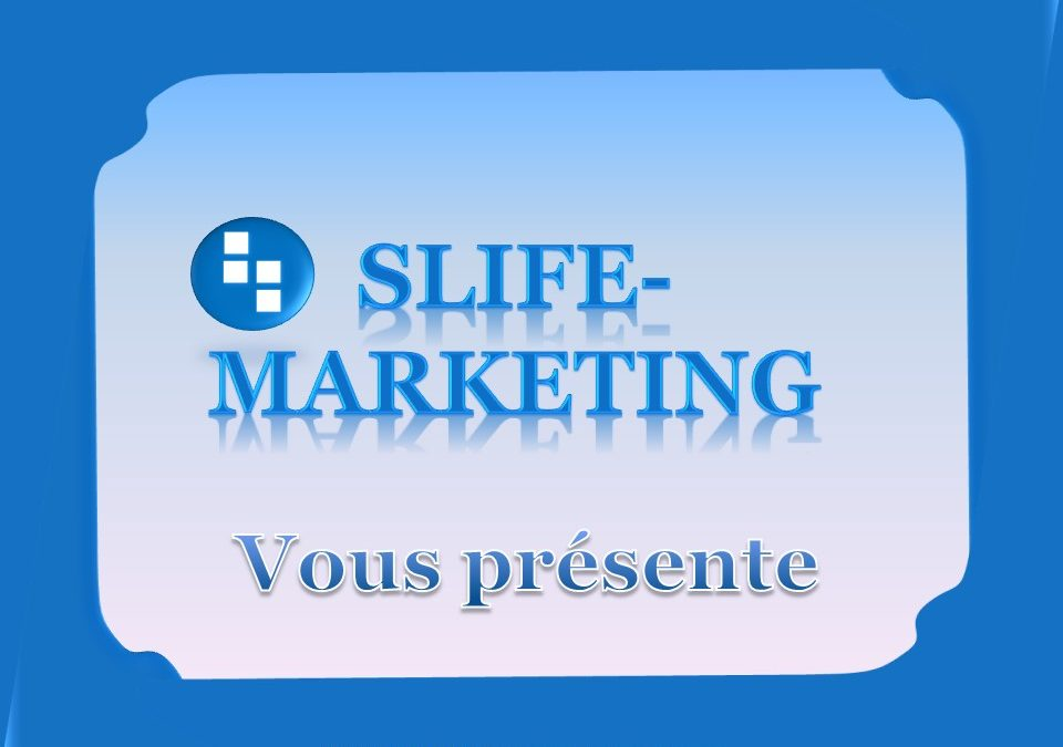 Présentation Slife-Marketing